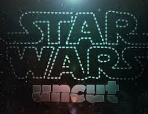 Star Wars Uncut<br />