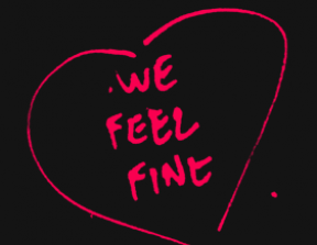 We Feel Fine<br />