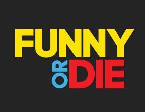 Funny Or Die<br />