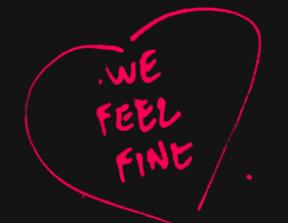 We Feel Fine<br />