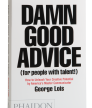 Damn Good Advice (for people with talent!)<br />photo credit: georgelois.com