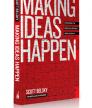Making Ideas Happen<br />photo credit: scottbelsky.com